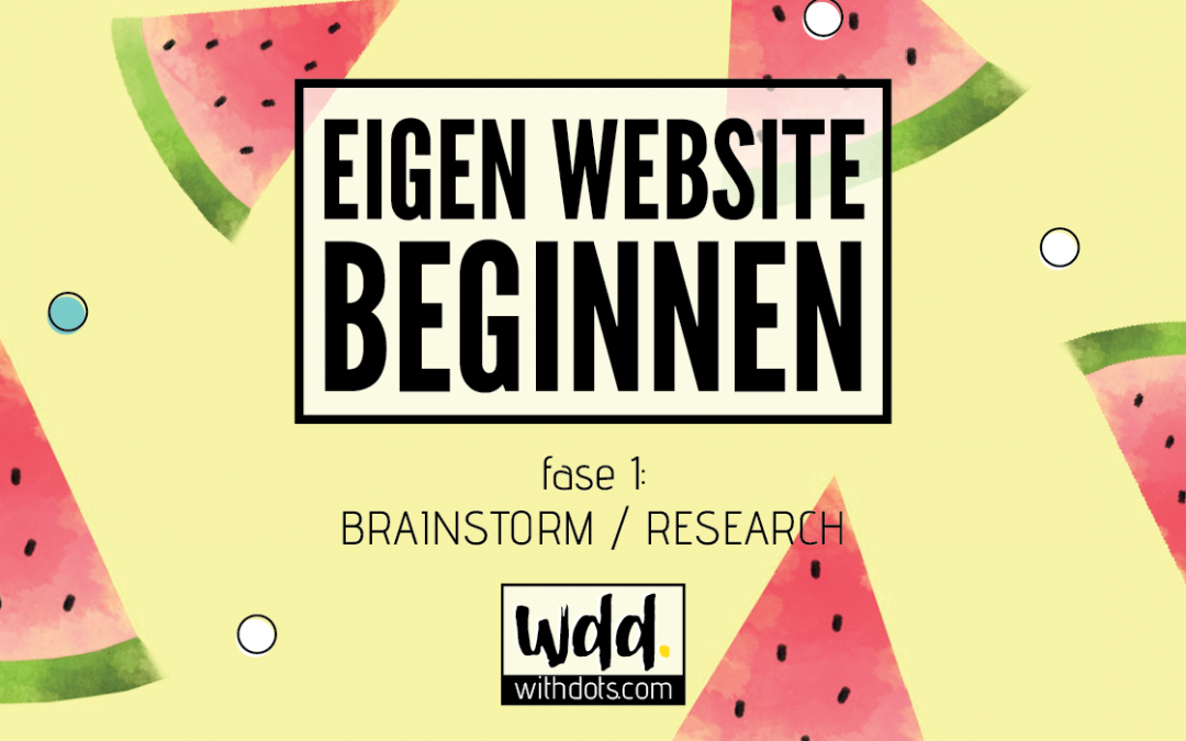 Eigen website beginnen – Brainstorm/Research