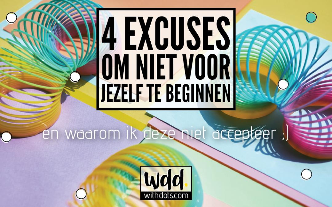 4 excuses om niet voor jezelf te beginnen (en waarom ik deze niet accepteer)