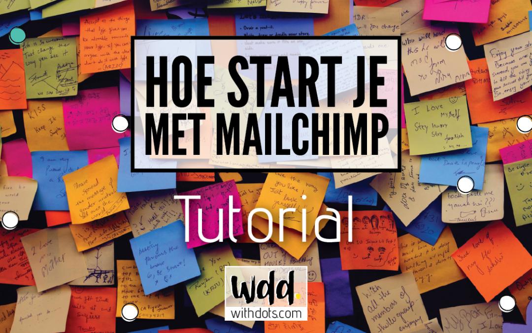 Starten met MailChimp: Tutorial